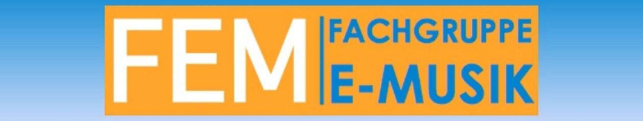FEM – Fachgruppe E-Musik